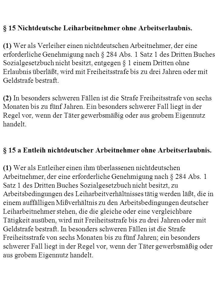 § 15 Nichtdeutsche Leiharbeitnehmer ohne Arbeitserlaubnis