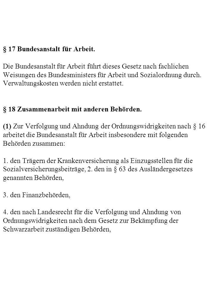 § 17 Bundesanstalt für Arbeit