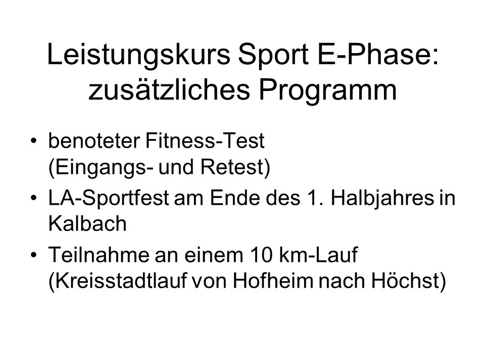 Leistungskurs Sport E-Phase: zusätzliches Programm