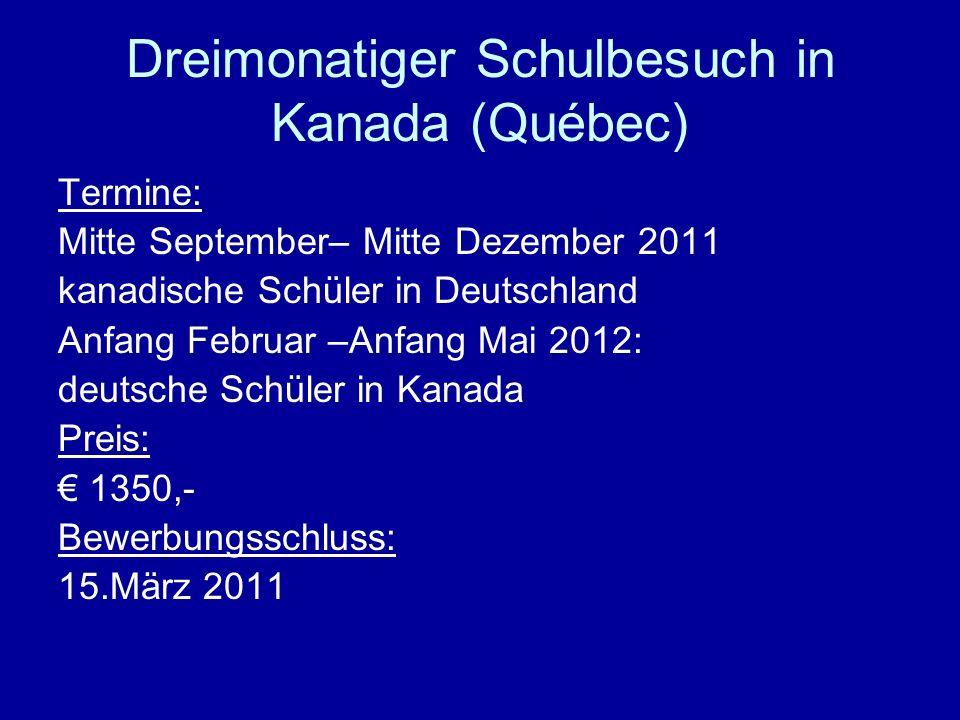 Dreimonatiger Schulbesuch in Kanada (Québec)