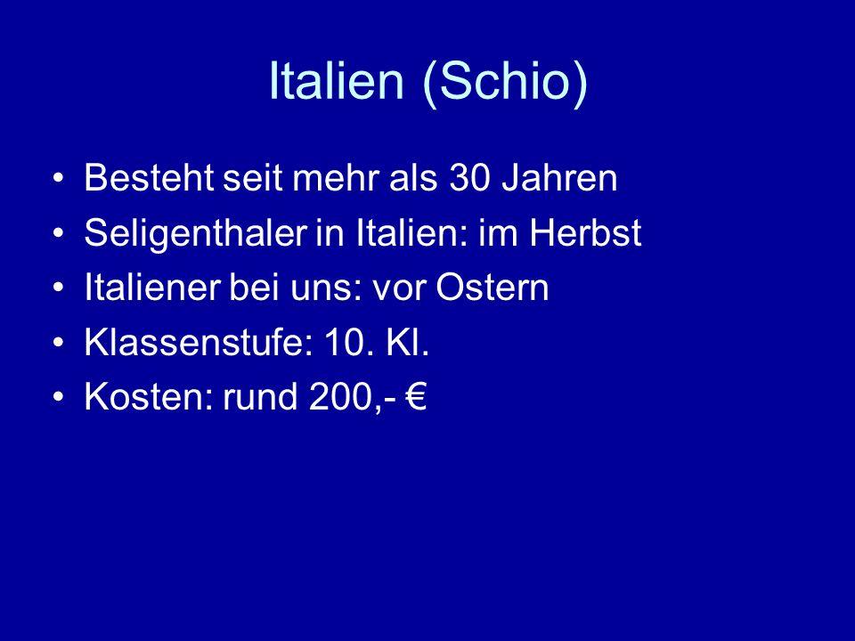 Italien (Schio) Besteht seit mehr als 30 Jahren