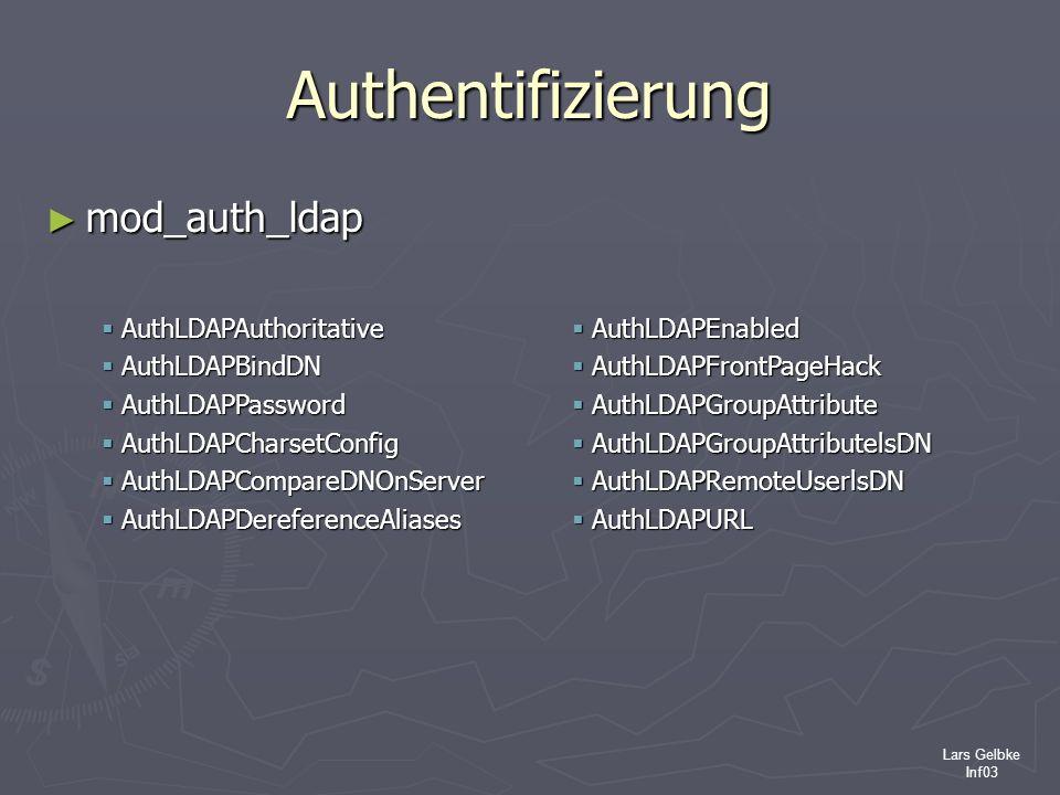 Authentifizierung mod_auth_ldap AuthLDAPAuthoritative AuthLDAPBindDN