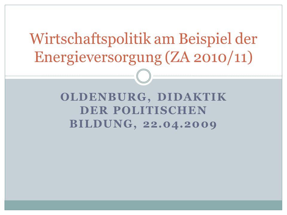 Wirtschaftspolitik am Beispiel der Energieversorgung (ZA 2010/11)