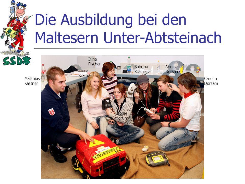 Die Ausbildung bei den Maltesern Unter-Abtsteinach
