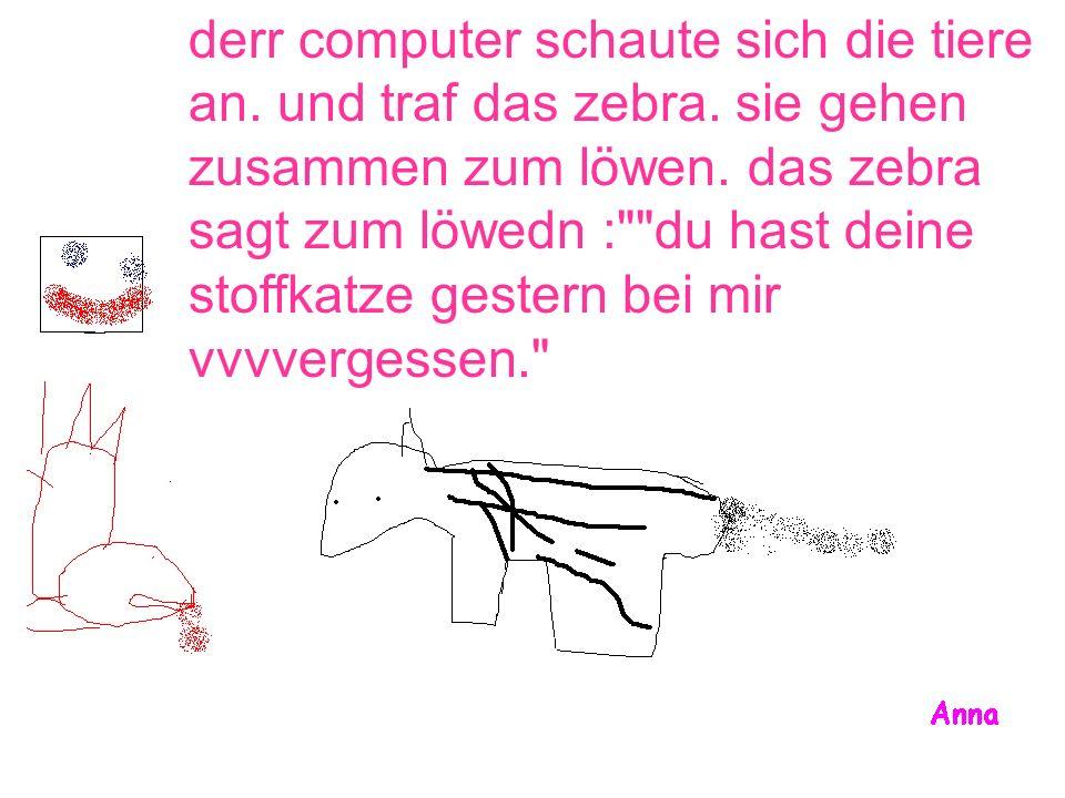 derr computer schaute sich die tiere an. und traf das zebra