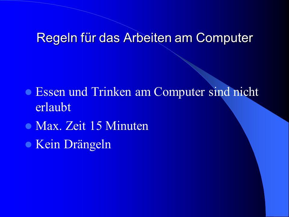 Regeln für das Arbeiten am Computer