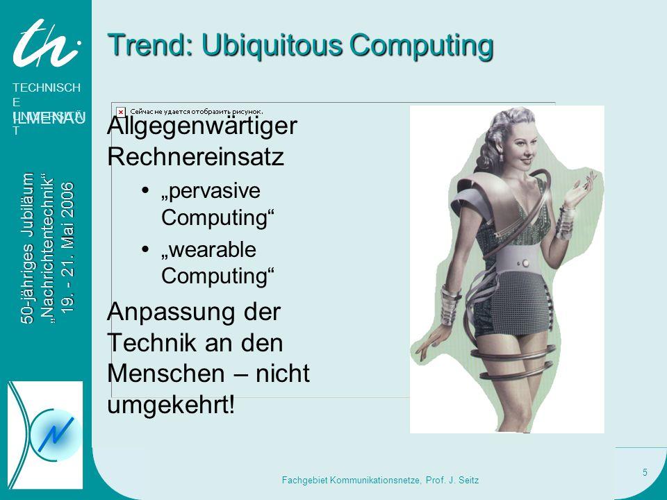 Trend: Ubiquitous Computing