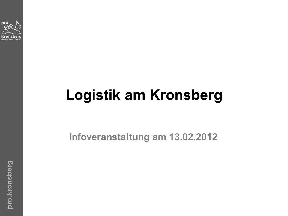Logistik am Kronsberg Infoveranstaltung am 13.02.2012 pro.kronsberg