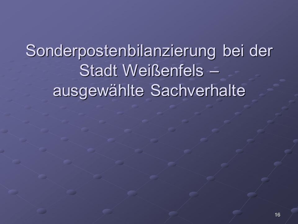 Sonderpostenbilanzierung bei der Stadt Weißenfels – ausgewählte Sachverhalte