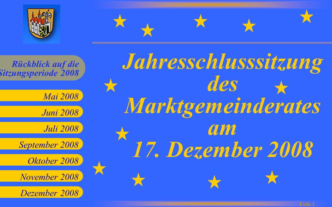 Jahresschlusssitzung des Marktgemeinderates am 17. Dezember 2008