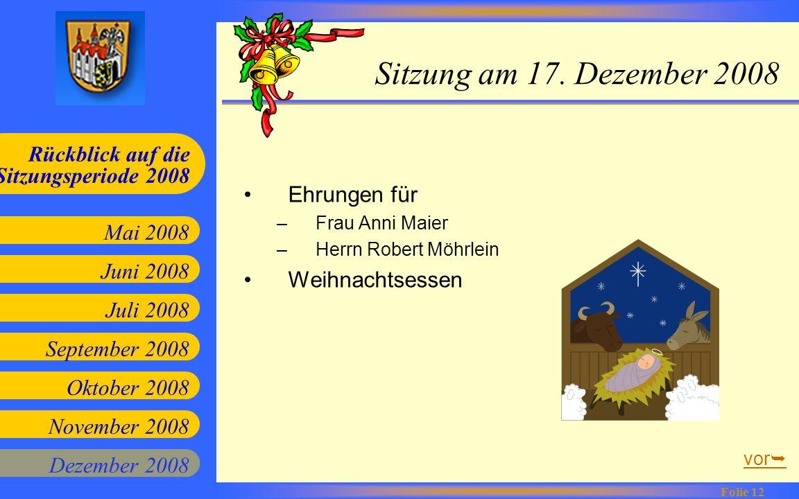 Sitzung am 17. Dezember 2008 Ehrungen für Weihnachtsessen