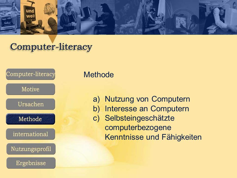 Methode Nutzung von Computern. Interesse an Computern.
