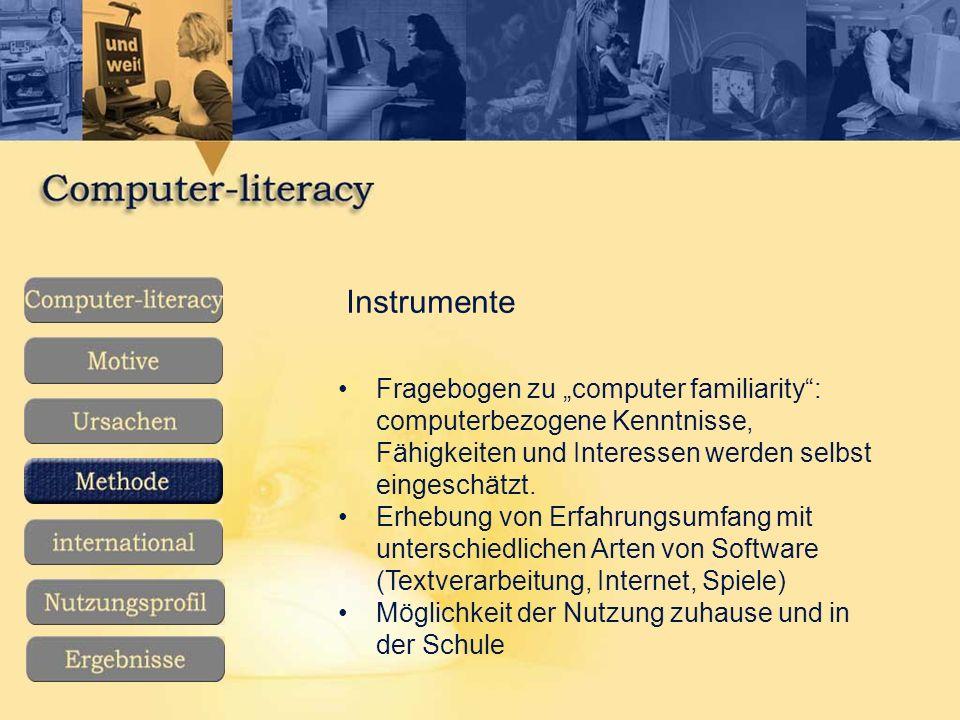 """Instrumente Fragebogen zu """"computer familiarity : computerbezogene Kenntnisse, Fähigkeiten und Interessen werden selbst eingeschätzt."""