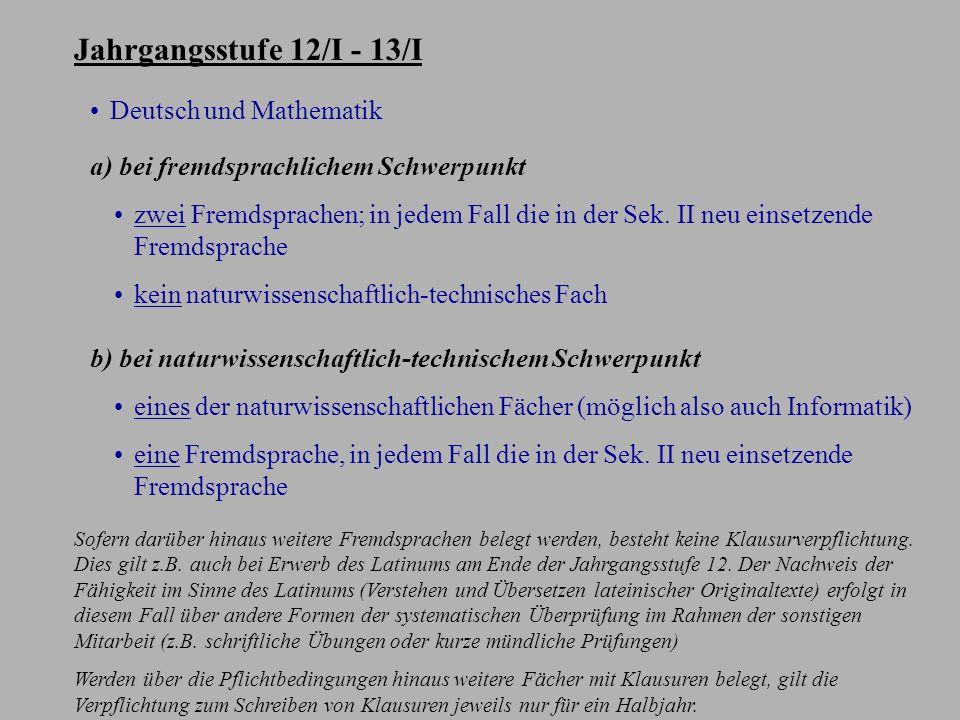 Jahrgangsstufe 12/I - 13/I Deutsch und Mathematik