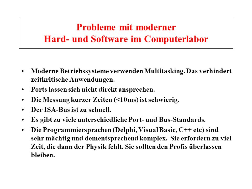 Probleme mit moderner Hard- und Software im Computerlabor