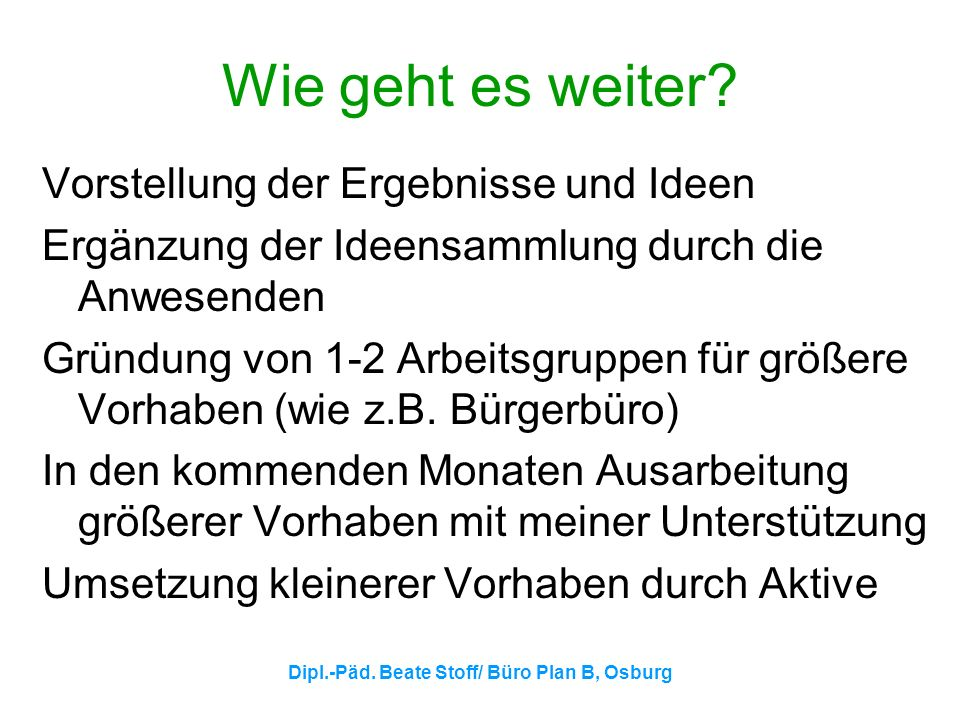 Dipl.-Päd. Beate Stoff/ Büro Plan B, Osburg