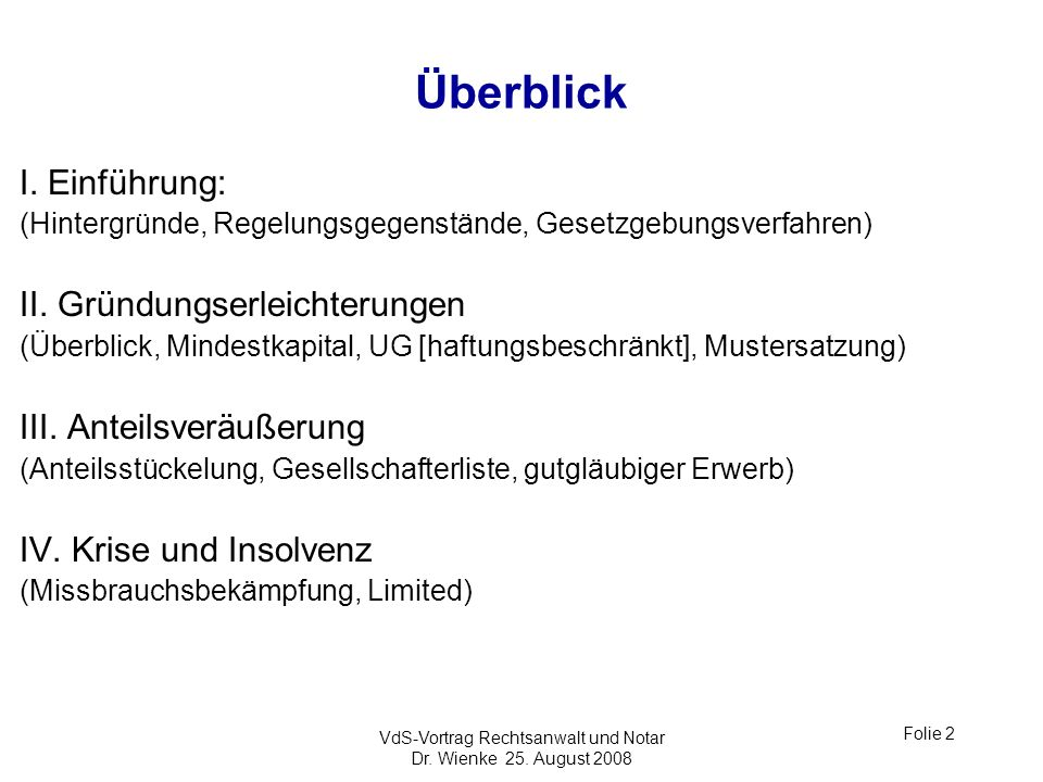 VdS-Vortrag Rechtsanwalt und Notar Dr. Wienke 25. August 2008