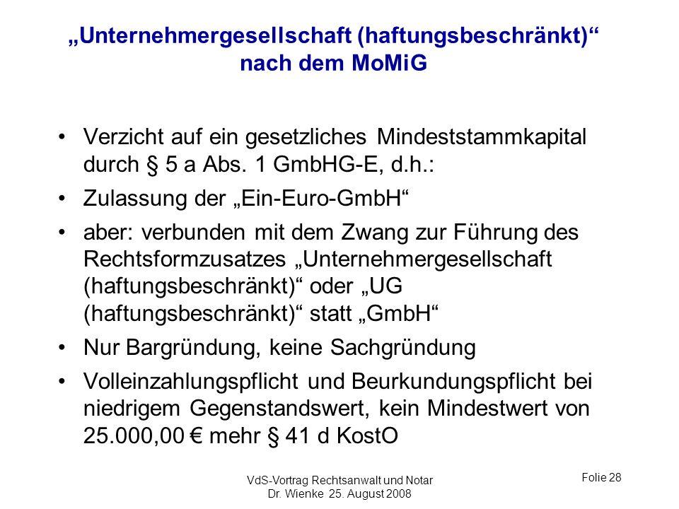 """""""Unternehmergesellschaft (haftungsbeschränkt) nach dem MoMiG"""