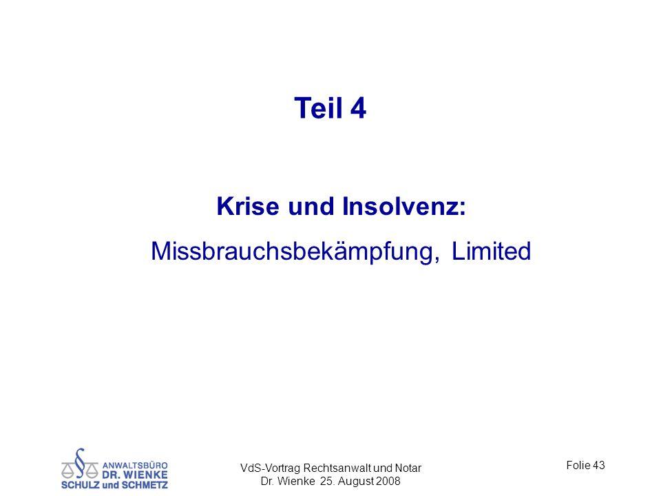 Teil 4 Krise und Insolvenz: Missbrauchsbekämpfung, Limited