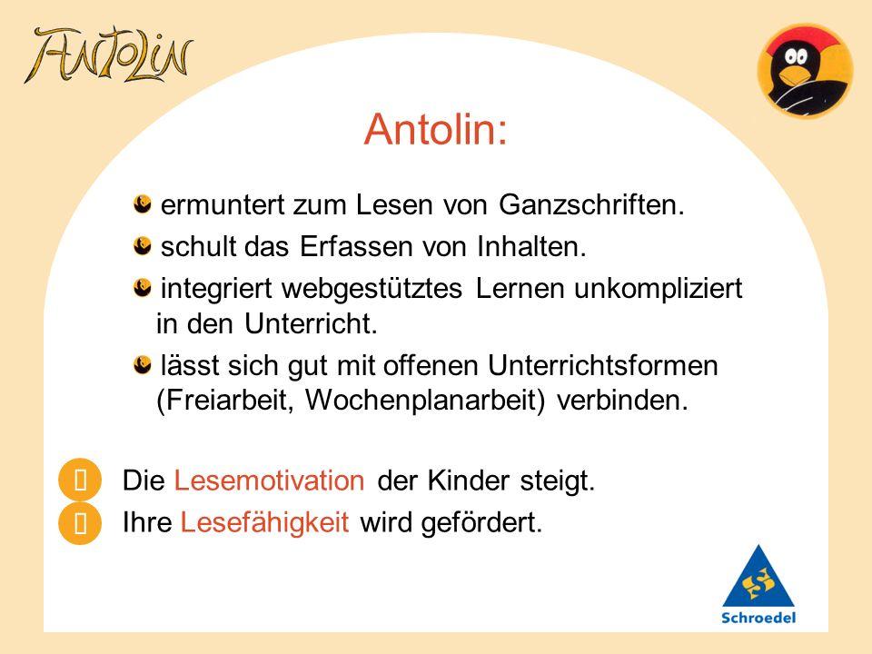 Antolin: ermuntert zum Lesen von Ganzschriften.