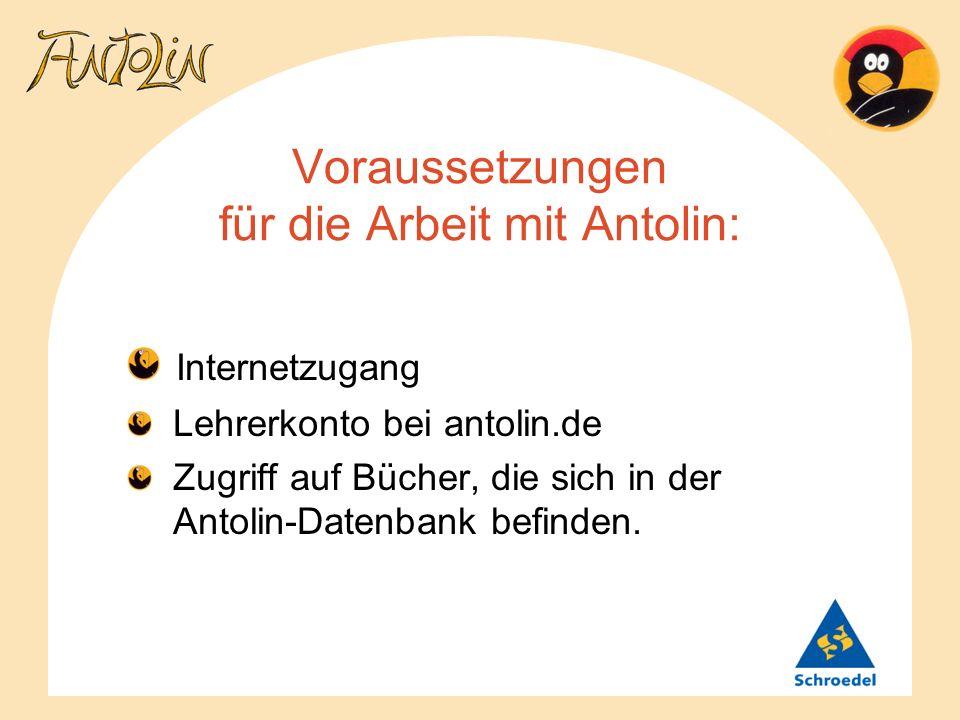 Voraussetzungen für die Arbeit mit Antolin:
