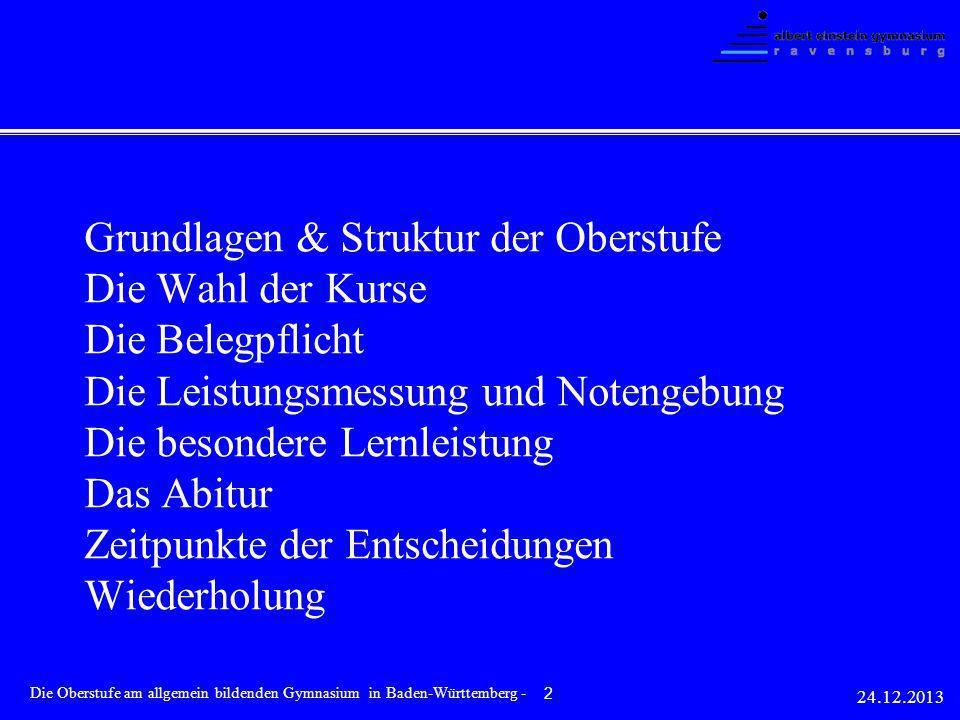 Grundlagen & Struktur der Oberstufe Die Wahl der Kurse