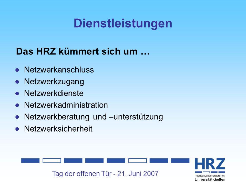 Dienstleistungen Das HRZ kümmert sich um … Netzwerkanschluss