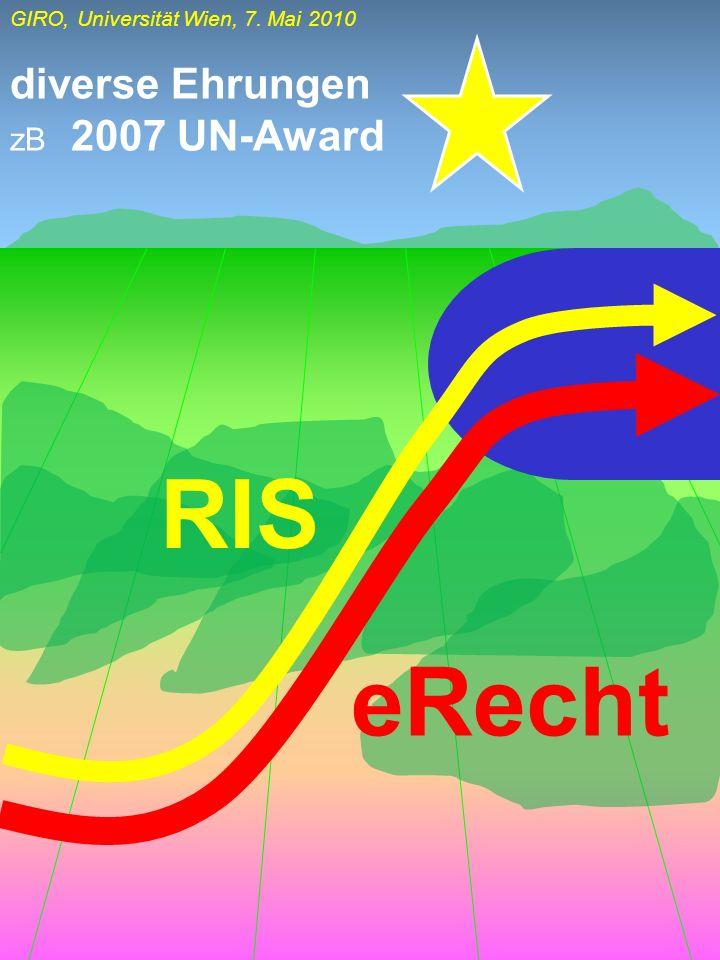 diverse Ehrungen zB 2007 UN-Award RIS eRecht