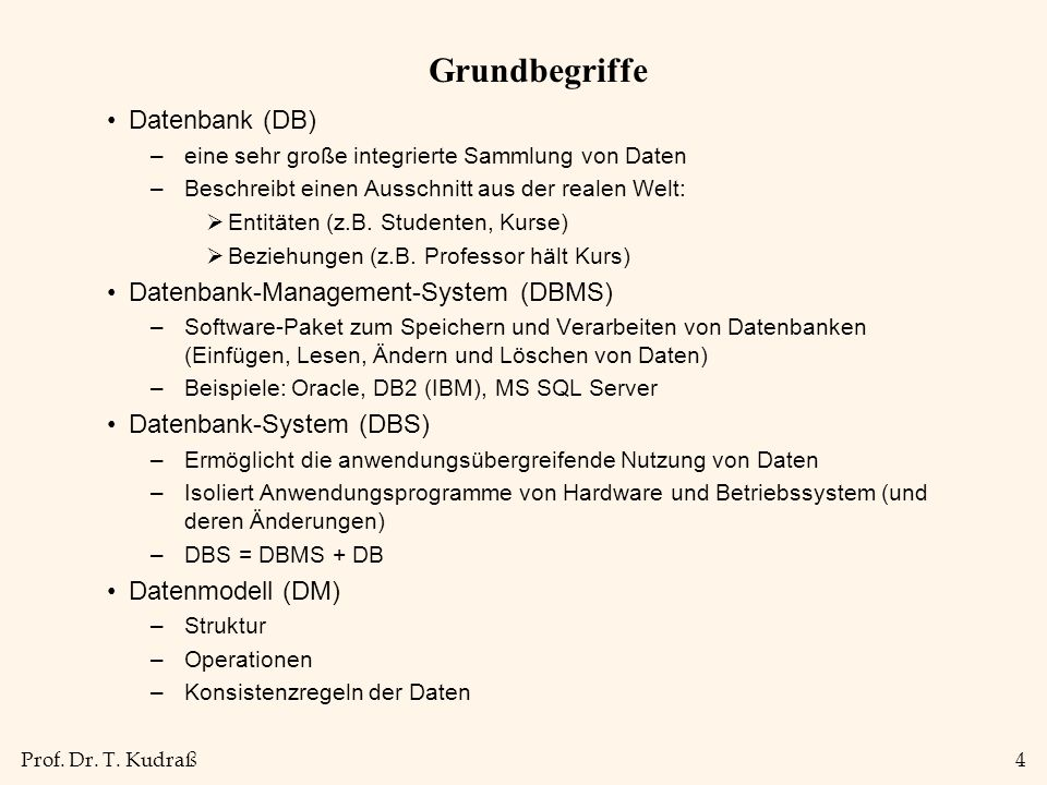 Grundbegriffe Datenbank (DB) Datenbank-Management-System (DBMS)