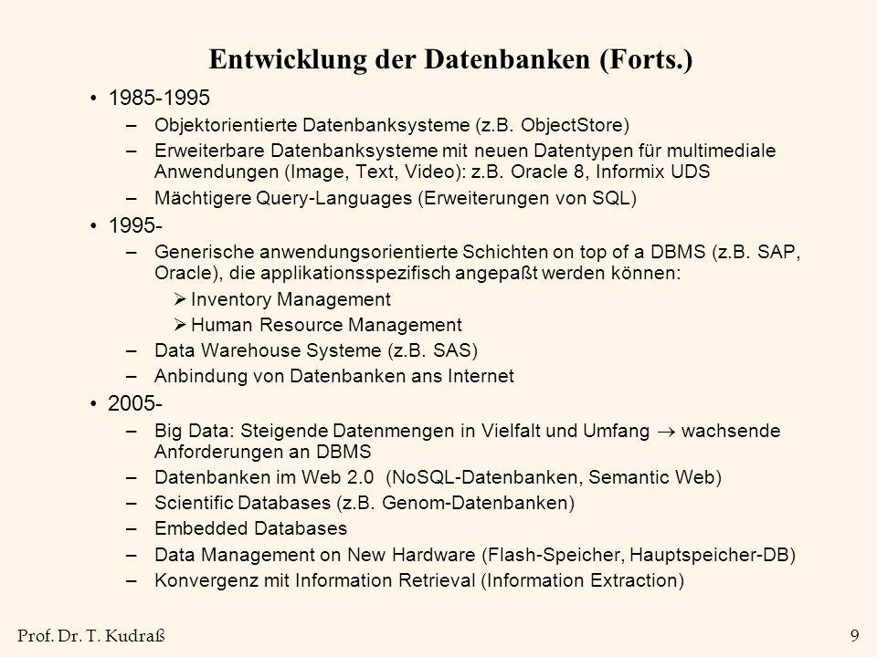 Entwicklung der Datenbanken (Forts.)