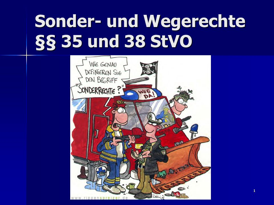 Sonder- und Wegerechte §§ 35 und 38 StVO