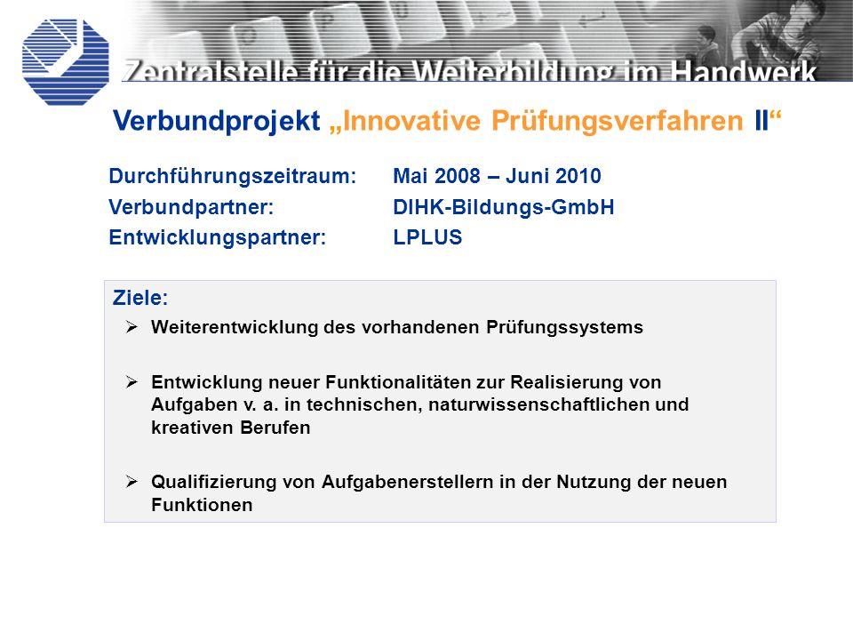 """Verbundprojekt """"Innovative Prüfungsverfahren II"""