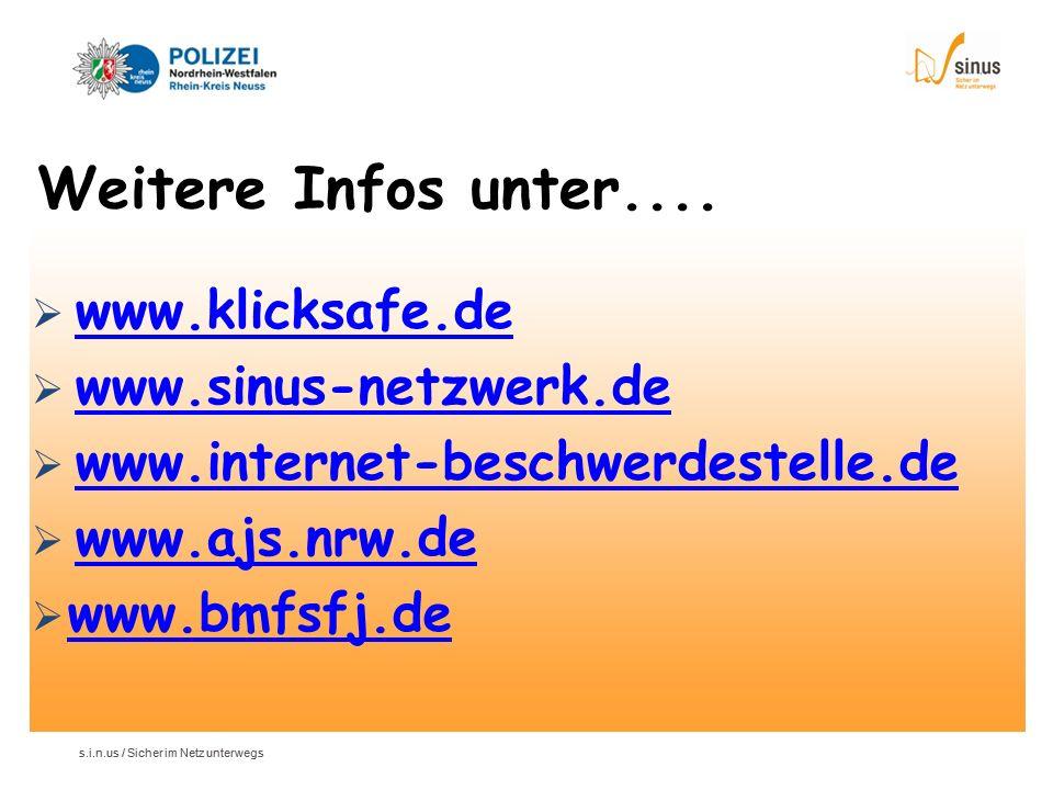 Weitere Infos unter.... www.klicksafe.de www.sinus-netzwerk.de