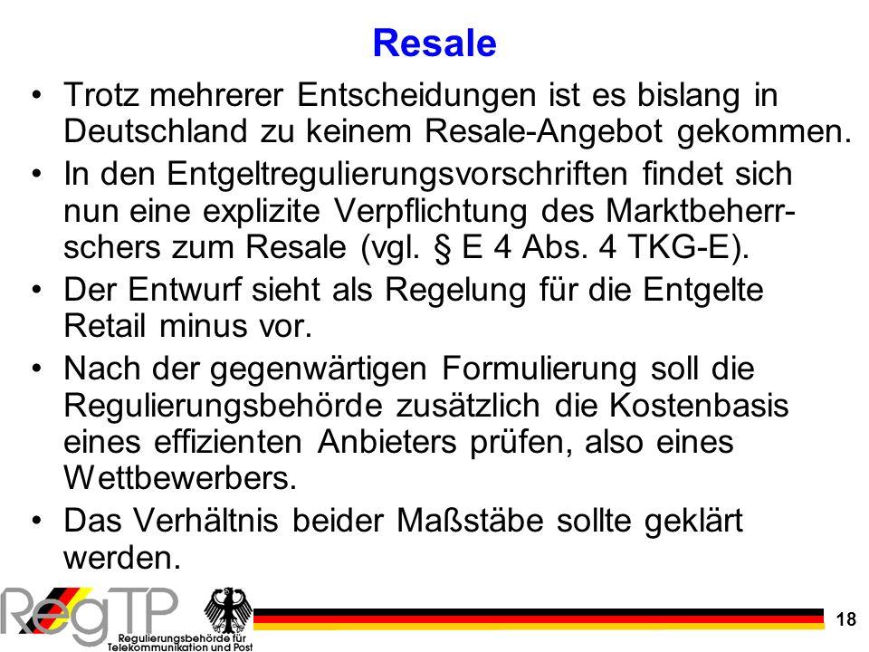 Resale Trotz mehrerer Entscheidungen ist es bislang in Deutschland zu keinem Resale-Angebot gekommen.