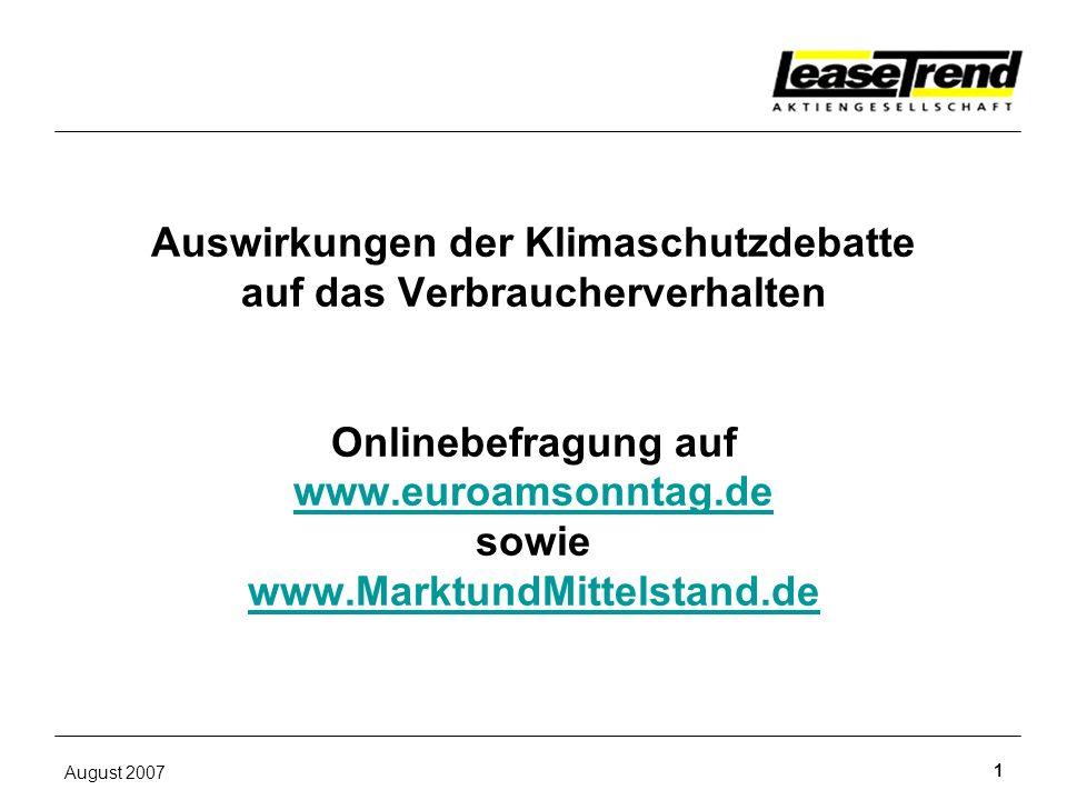 Auswirkungen der Klimaschutzdebatte auf das Verbraucherverhalten Onlinebefragung auf www.euroamsonntag.de sowie www.MarktundMittelstand.de