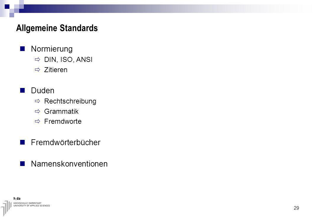 Allgemeine Standards Normierung Duden Fremdwörterbücher