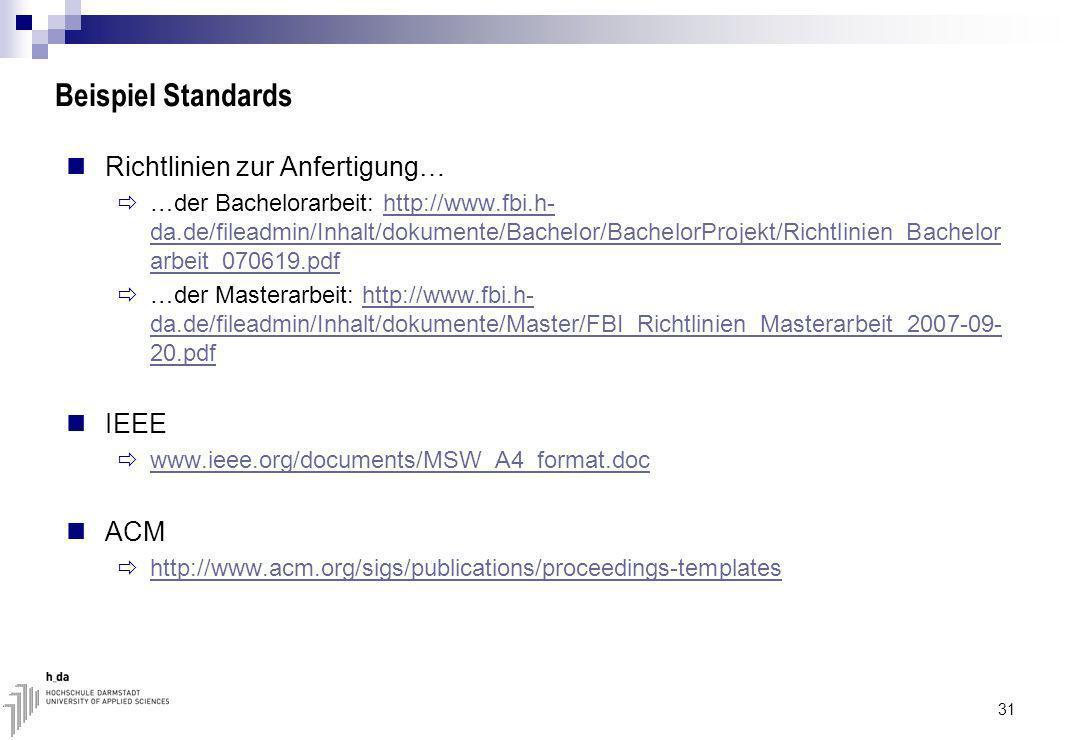 Beispiel Standards Richtlinien zur Anfertigung… IEEE ACM