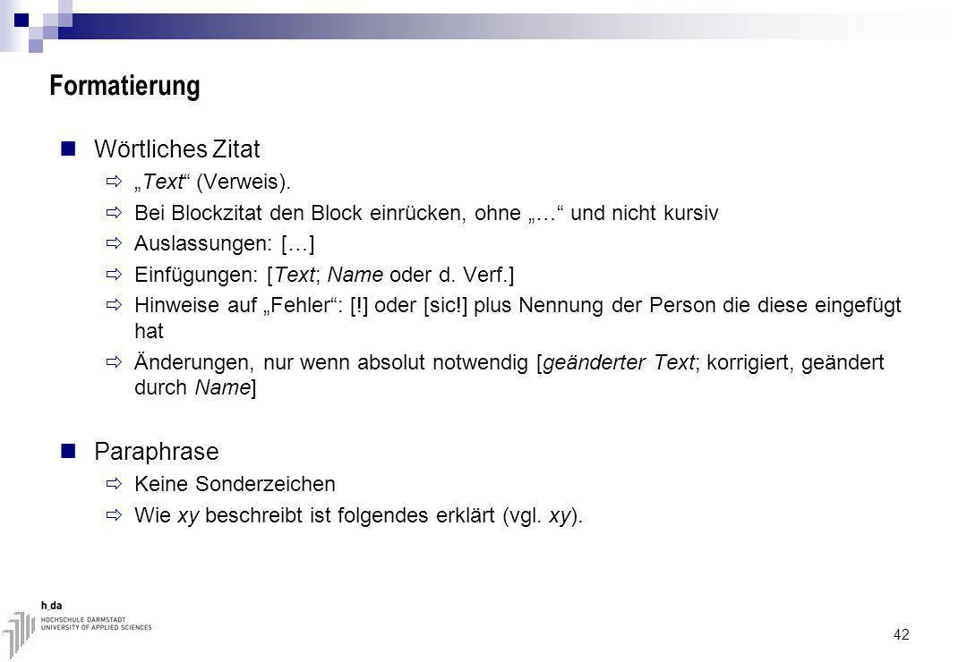 """Formatierung Wörtliches Zitat Paraphrase """"Text (Verweis)."""
