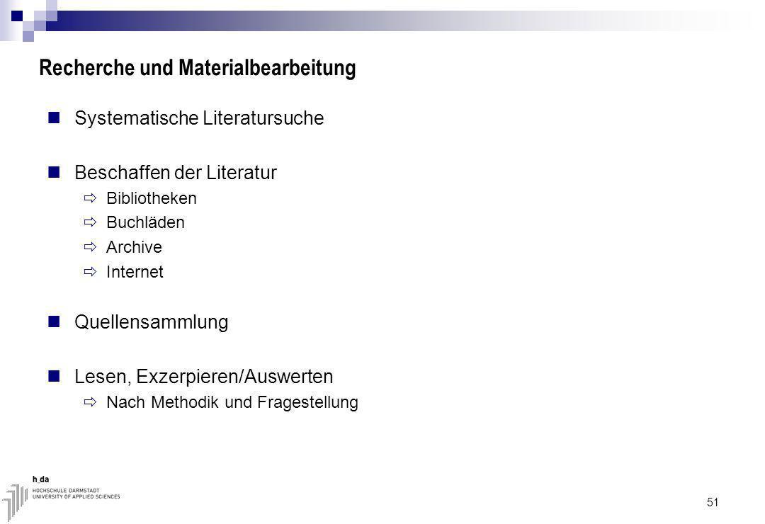 Recherche und Materialbearbeitung