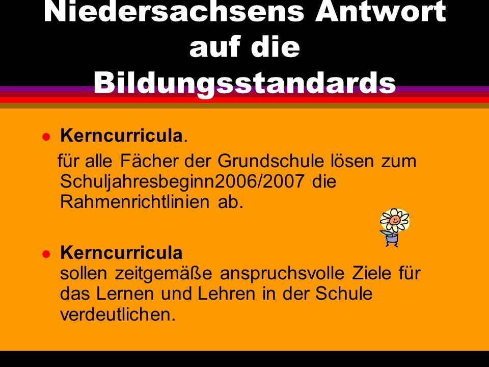 Niedersachsens Antwort auf die Bildungsstandards