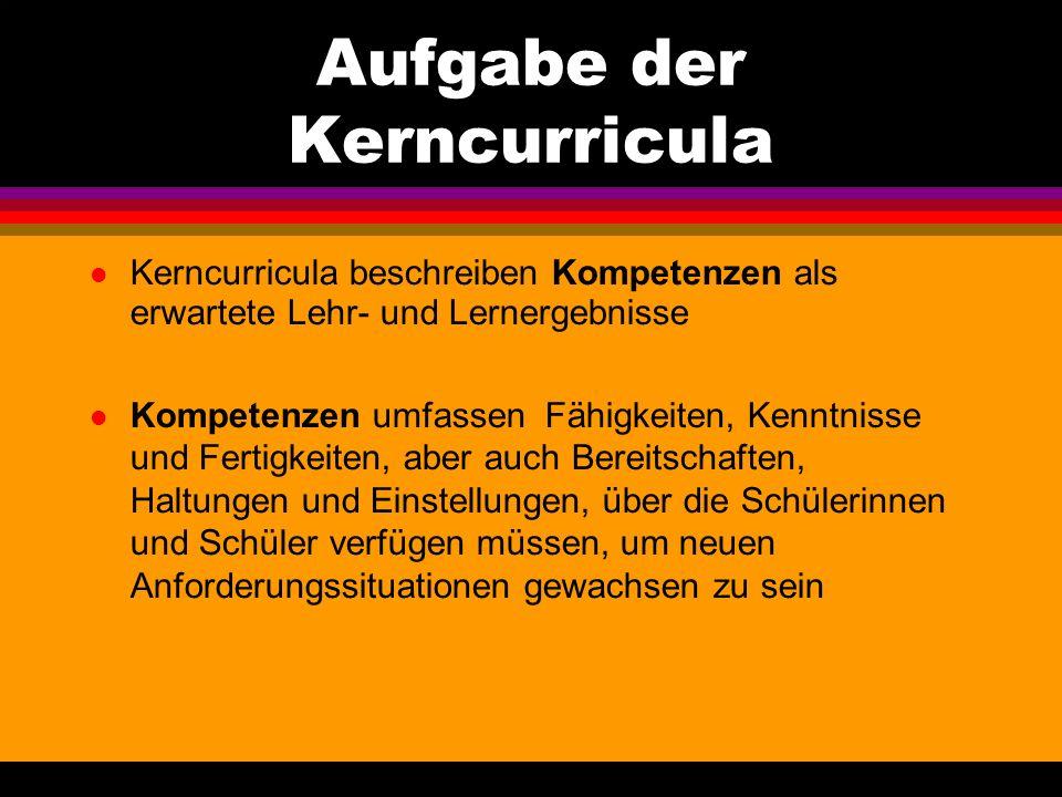 Aufgabe der Kerncurricula