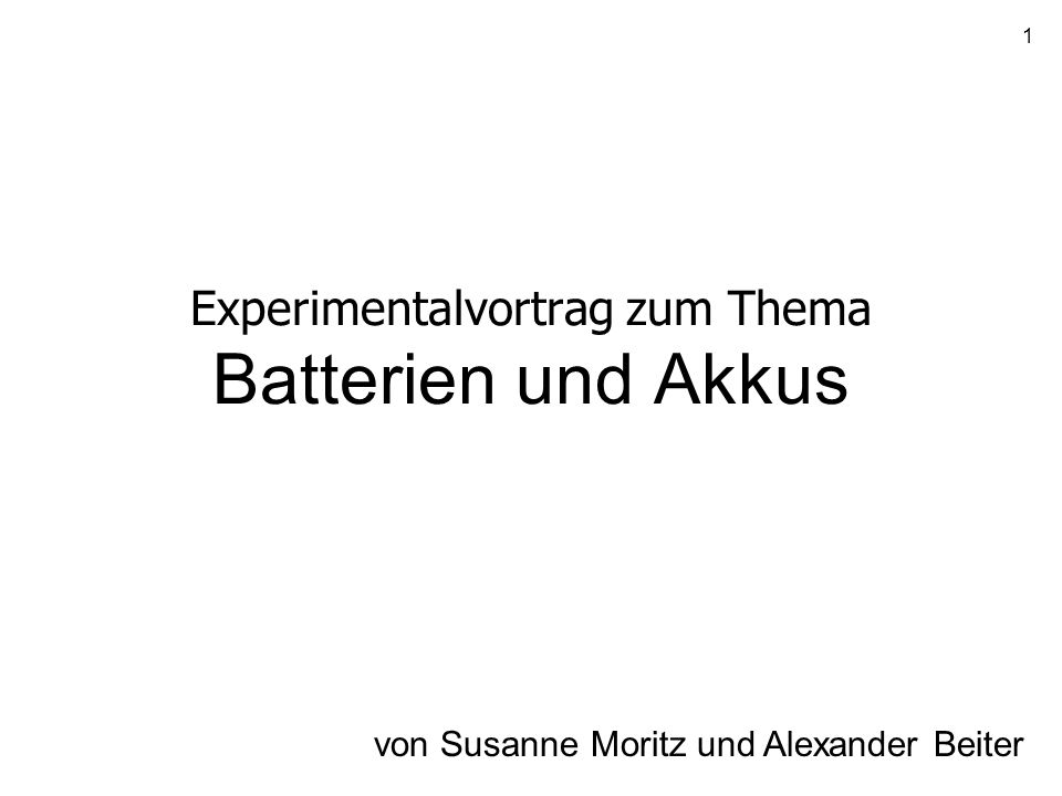 Experimentalvortrag zum Thema Batterien und Akkus