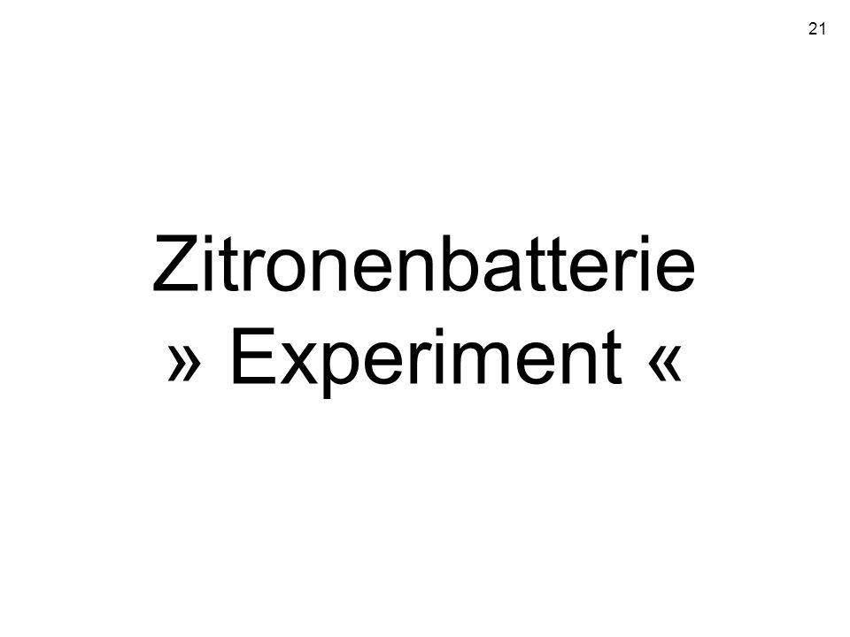 Zitronenbatterie » Experiment «