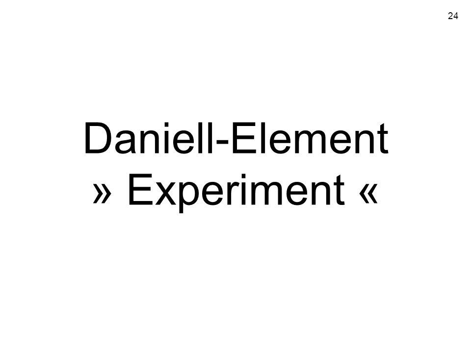 Daniell-Element » Experiment «