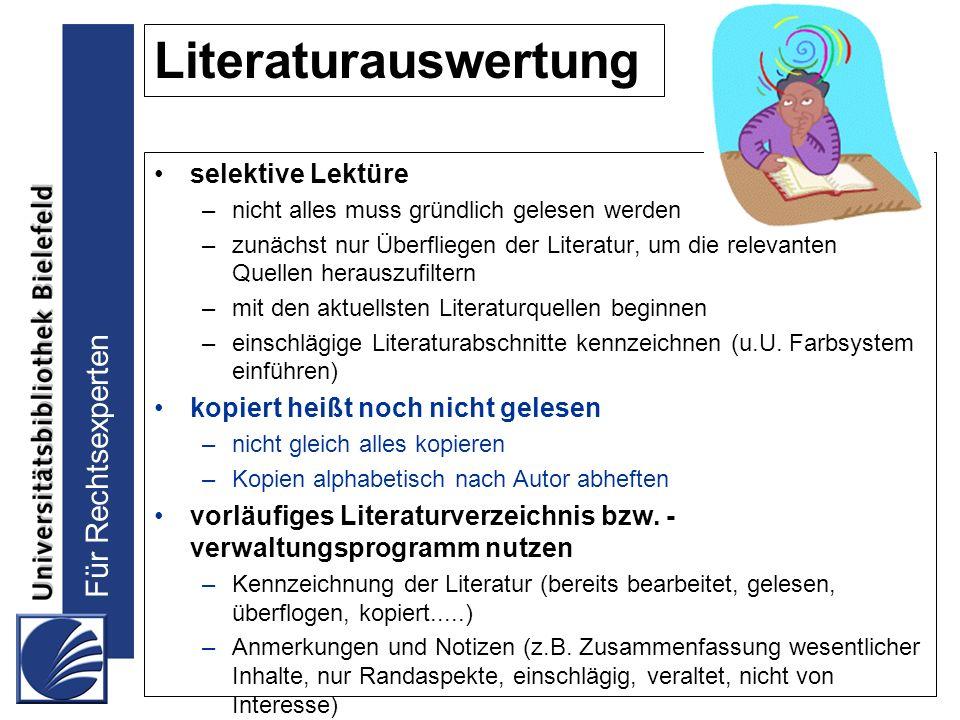 Literaturauswertung selektive Lektüre kopiert heißt noch nicht gelesen