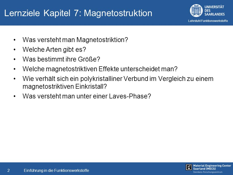 Lernziele Kapitel 7: Magnetostruktion