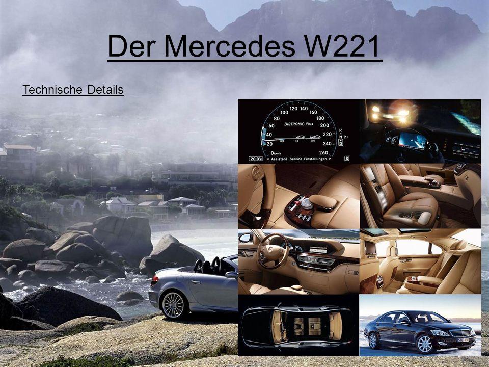 Der Mercedes W221 Technische Details