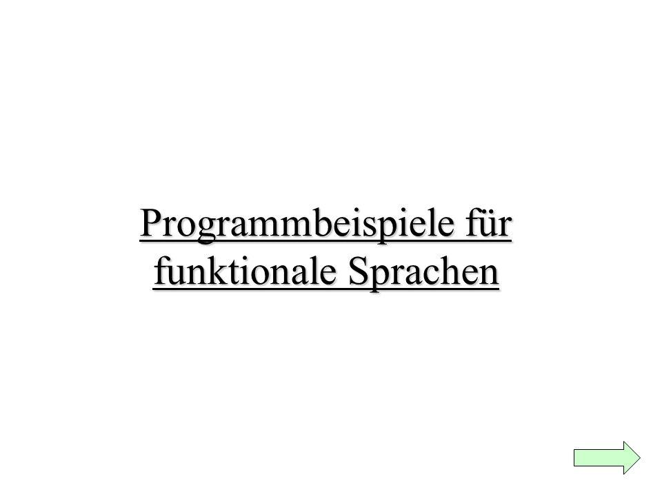 Programmbeispiele für funktionale Sprachen