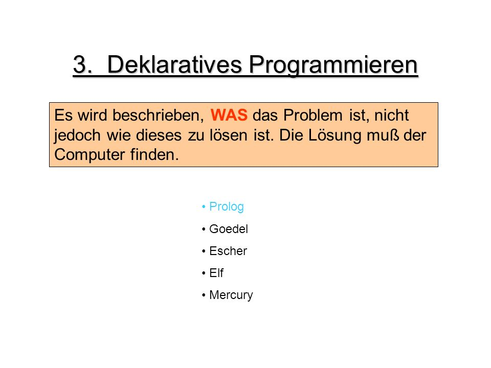 3. Deklaratives Programmieren