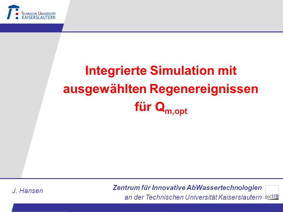 Integrierte Simulation mit ausgewählten Regenereignissen